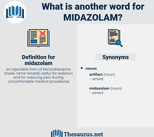 midazolam, synonym midazolam, another word for midazolam, words like midazolam, thesaurus midazolam