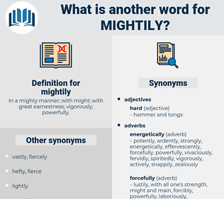 mightily, synonym mightily, another word for mightily, words like mightily, thesaurus mightily