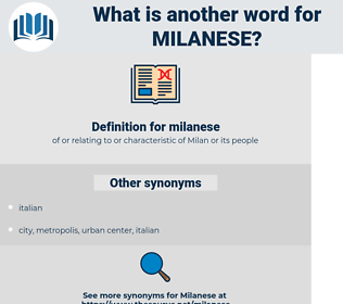 milanese, synonym milanese, another word for milanese, words like milanese, thesaurus milanese
