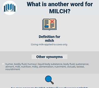 milch, synonym milch, another word for milch, words like milch, thesaurus milch