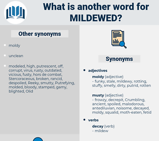 Mildewed, synonym Mildewed, another word for Mildewed, words like Mildewed, thesaurus Mildewed