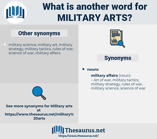 military arts, synonym military arts, another word for military arts, words like military arts, thesaurus military arts