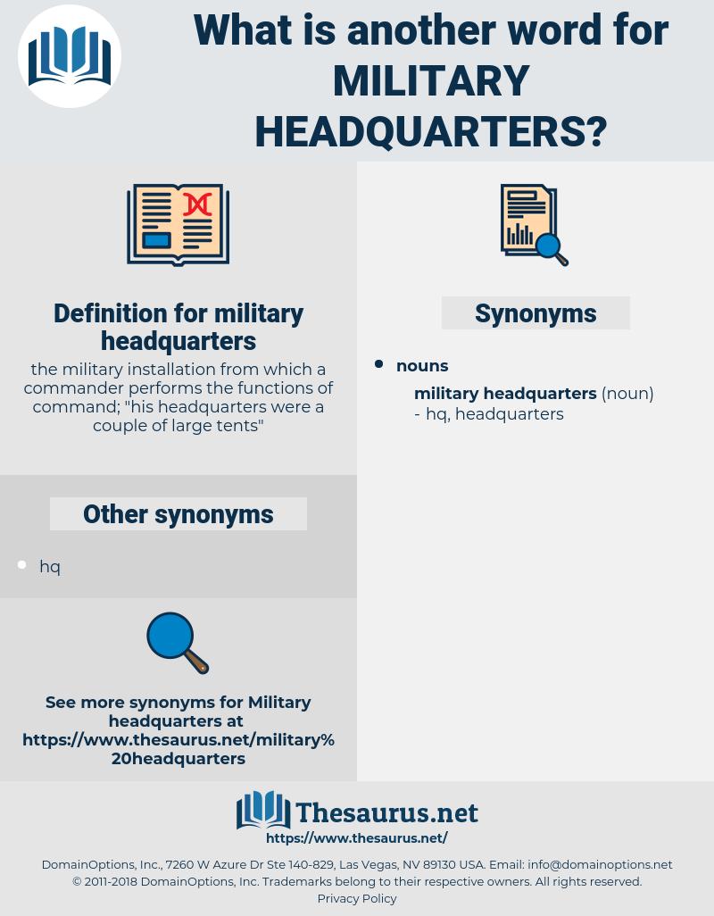 military headquarters, synonym military headquarters, another word for military headquarters, words like military headquarters, thesaurus military headquarters