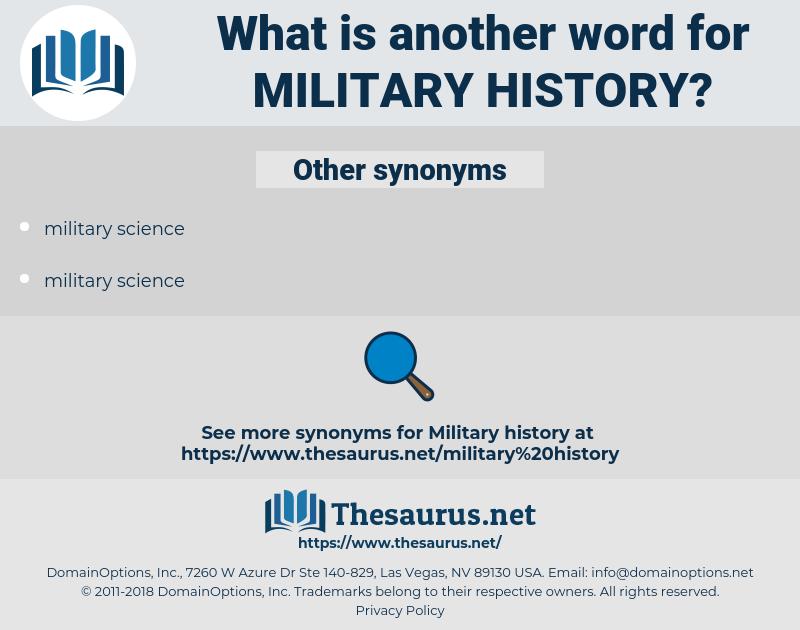 military history, synonym military history, another word for military history, words like military history, thesaurus military history