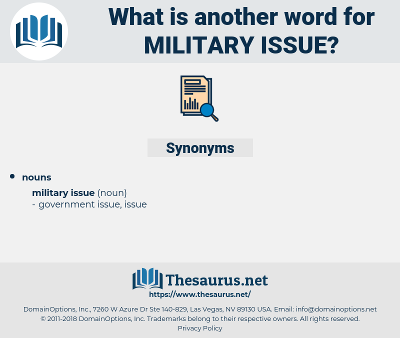military issue, synonym military issue, another word for military issue, words like military issue, thesaurus military issue