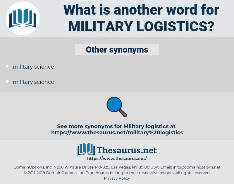 military logistics, synonym military logistics, another word for military logistics, words like military logistics, thesaurus military logistics