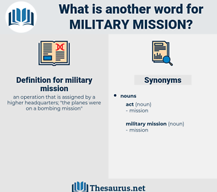 military mission, synonym military mission, another word for military mission, words like military mission, thesaurus military mission