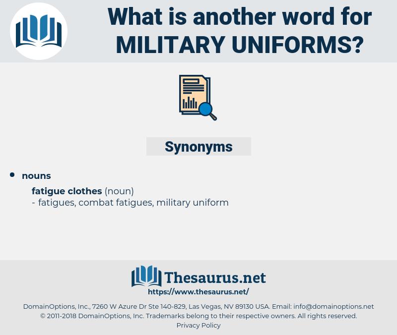 military uniforms, synonym military uniforms, another word for military uniforms, words like military uniforms, thesaurus military uniforms