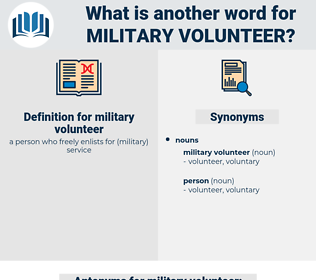 military volunteer, synonym military volunteer, another word for military volunteer, words like military volunteer, thesaurus military volunteer