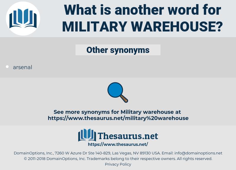 military warehouse, synonym military warehouse, another word for military warehouse, words like military warehouse, thesaurus military warehouse