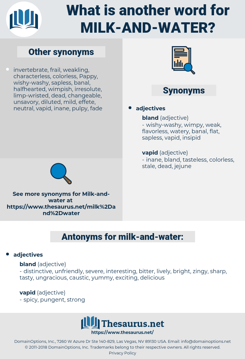 milk-and-water, synonym milk-and-water, another word for milk-and-water, words like milk-and-water, thesaurus milk-and-water