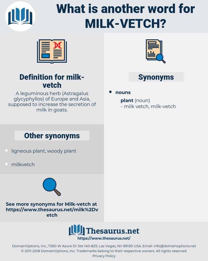 milk vetch, synonym milk vetch, another word for milk vetch, words like milk vetch, thesaurus milk vetch
