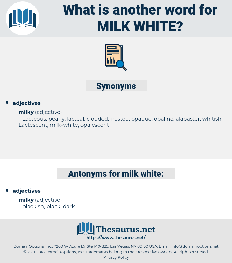 milk-white, synonym milk-white, another word for milk-white, words like milk-white, thesaurus milk-white