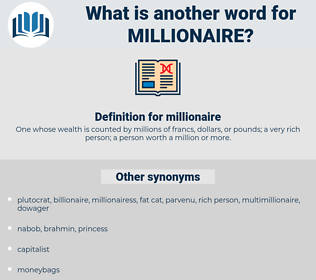 millionaire, synonym millionaire, another word for millionaire, words like millionaire, thesaurus millionaire