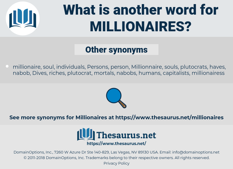 millionaires, synonym millionaires, another word for millionaires, words like millionaires, thesaurus millionaires