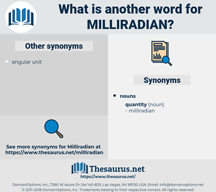 milliradian, synonym milliradian, another word for milliradian, words like milliradian, thesaurus milliradian