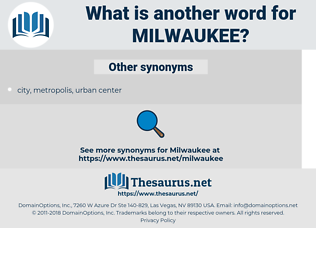 milwaukee, synonym milwaukee, another word for milwaukee, words like milwaukee, thesaurus milwaukee