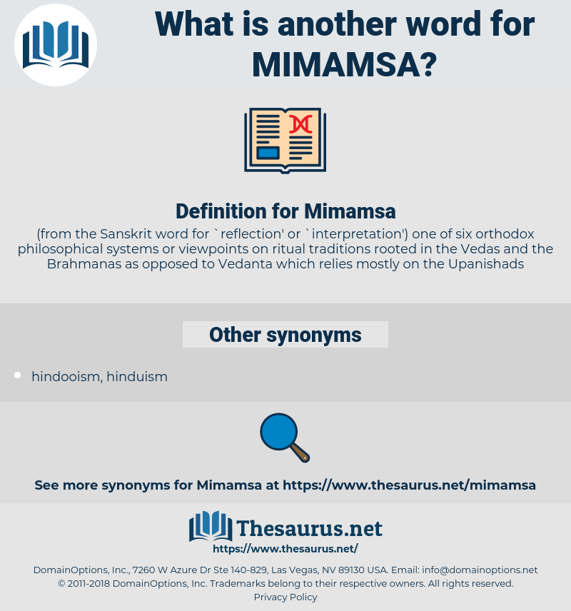 Mimamsa, synonym Mimamsa, another word for Mimamsa, words like Mimamsa, thesaurus Mimamsa