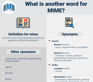 mime, synonym mime, another word for mime, words like mime, thesaurus mime