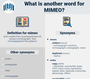 mimeo, synonym mimeo, another word for mimeo, words like mimeo, thesaurus mimeo