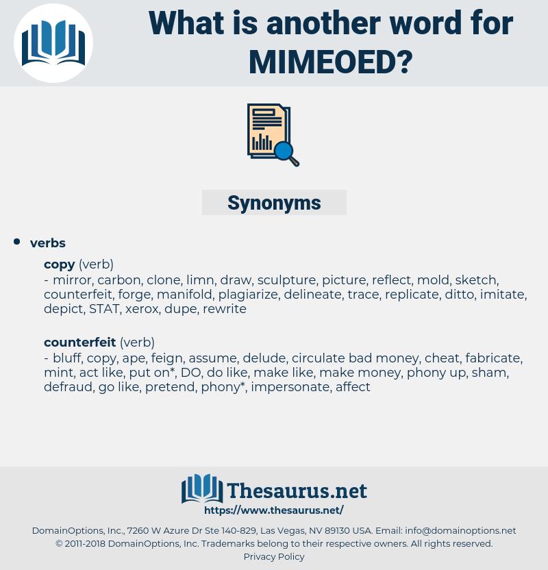mimeoed, synonym mimeoed, another word for mimeoed, words like mimeoed, thesaurus mimeoed