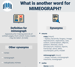 mimeograph, synonym mimeograph, another word for mimeograph, words like mimeograph, thesaurus mimeograph