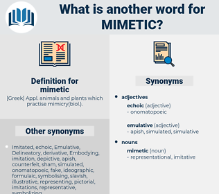mimetic, synonym mimetic, another word for mimetic, words like mimetic, thesaurus mimetic