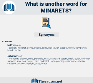 minarets, synonym minarets, another word for minarets, words like minarets, thesaurus minarets