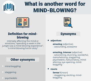 mind-blowing, synonym mind-blowing, another word for mind-blowing, words like mind-blowing, thesaurus mind-blowing