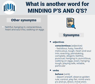 minding p's and q's, synonym minding p's and q's, another word for minding p's and q's, words like minding p's and q's, thesaurus minding p's and q's