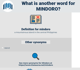 mindoro, synonym mindoro, another word for mindoro, words like mindoro, thesaurus mindoro