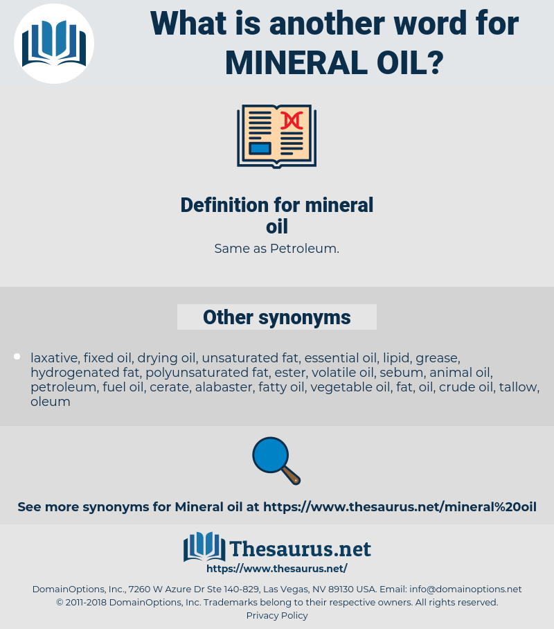 mineral oil, synonym mineral oil, another word for mineral oil, words like mineral oil, thesaurus mineral oil