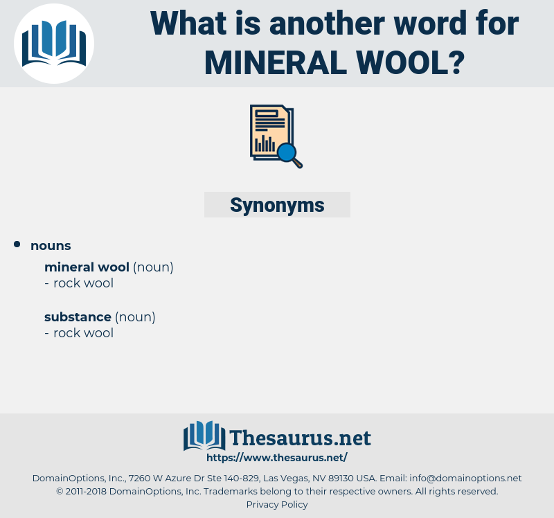 mineral wool, synonym mineral wool, another word for mineral wool, words like mineral wool, thesaurus mineral wool