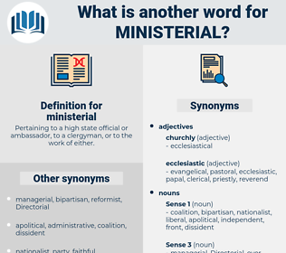 ministerial, synonym ministerial, another word for ministerial, words like ministerial, thesaurus ministerial