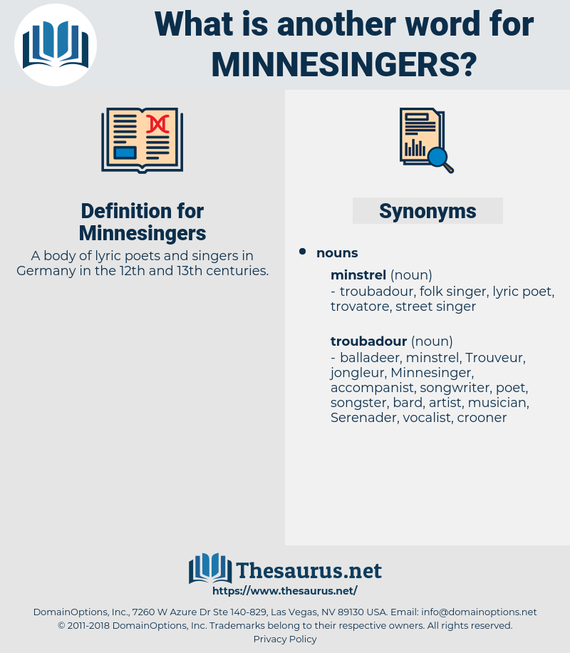 Minnesingers, synonym Minnesingers, another word for Minnesingers, words like Minnesingers, thesaurus Minnesingers