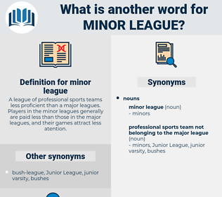 minor league, synonym minor league, another word for minor league, words like minor league, thesaurus minor league