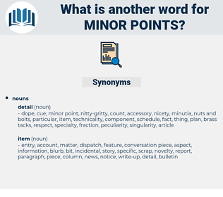 minor points, synonym minor points, another word for minor points, words like minor points, thesaurus minor points