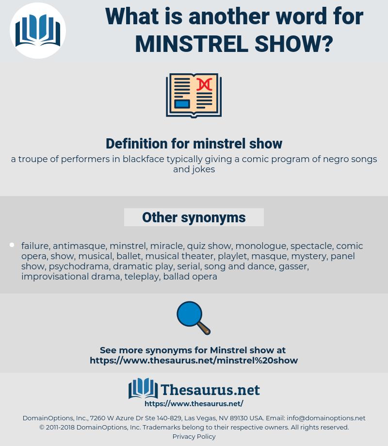 minstrel show, synonym minstrel show, another word for minstrel show, words like minstrel show, thesaurus minstrel show
