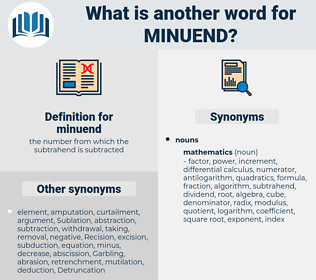 minuend, synonym minuend, another word for minuend, words like minuend, thesaurus minuend