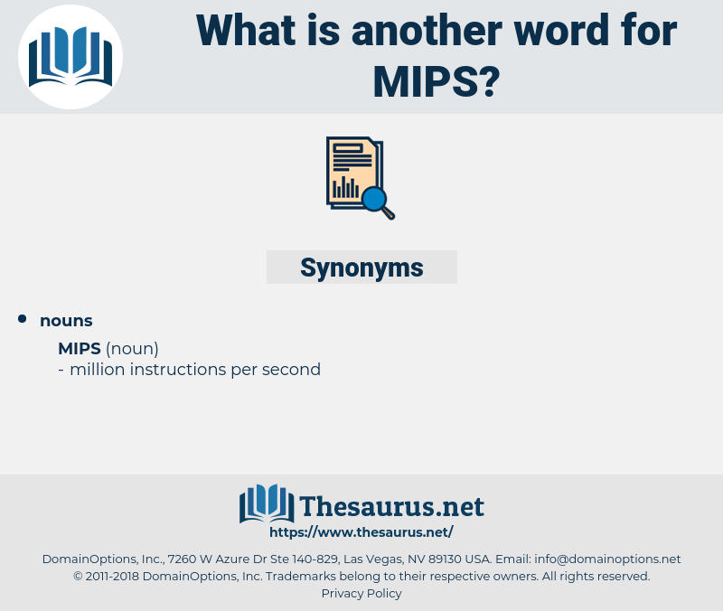 mips, synonym mips, another word for mips, words like mips, thesaurus mips
