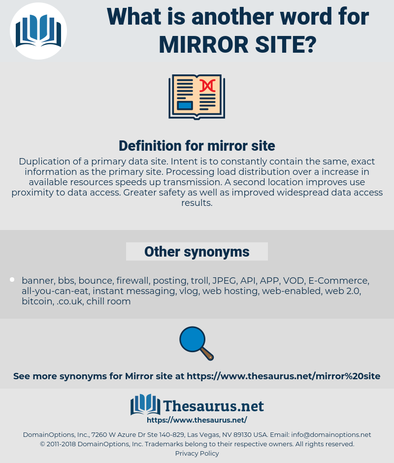 mirror site, synonym mirror site, another word for mirror site, words like mirror site, thesaurus mirror site