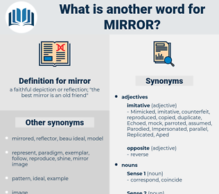 mirror, synonym mirror, another word for mirror, words like mirror, thesaurus mirror
