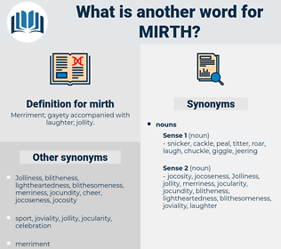 mirth, synonym mirth, another word for mirth, words like mirth, thesaurus mirth