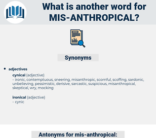 mis anthropical, synonym mis anthropical, another word for mis anthropical, words like mis anthropical, thesaurus mis anthropical