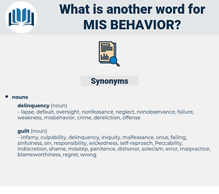 mis-behavior, synonym mis-behavior, another word for mis-behavior, words like mis-behavior, thesaurus mis-behavior
