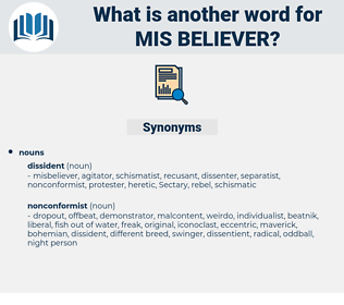 mis believer, synonym mis believer, another word for mis believer, words like mis believer, thesaurus mis believer