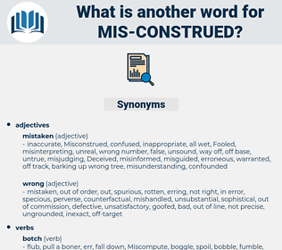 mis construed, synonym mis construed, another word for mis construed, words like mis construed, thesaurus mis construed