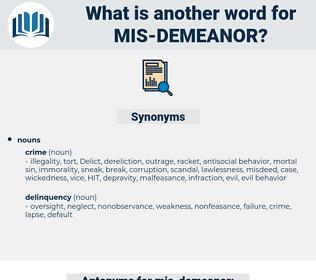 mis-demeanor, synonym mis-demeanor, another word for mis-demeanor, words like mis-demeanor, thesaurus mis-demeanor