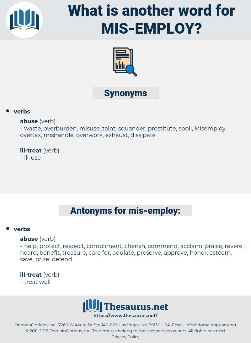 mis-employ, synonym mis-employ, another word for mis-employ, words like mis-employ, thesaurus mis-employ