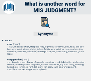 mis judgment, synonym mis judgment, another word for mis judgment, words like mis judgment, thesaurus mis judgment